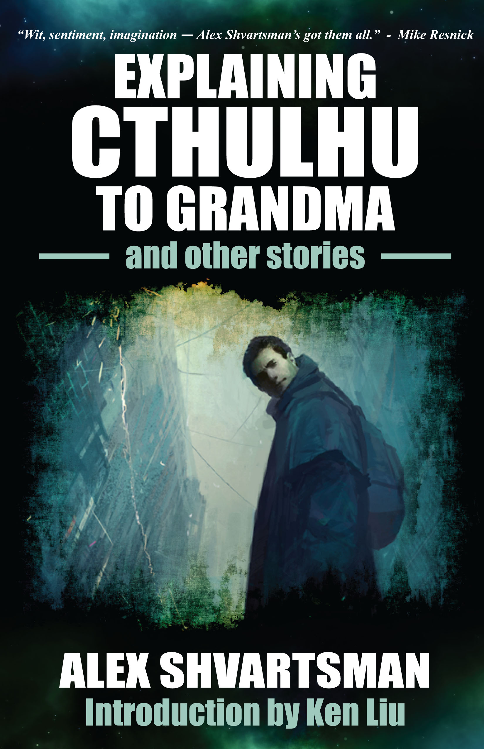 Interview with Alex Shvartsman, Author of Explaining Cthulhu to Grandma and Other Stories