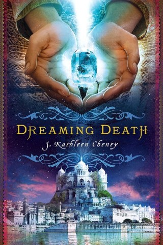 Interview with J. Kathleen Cheney, author of Dreaming Death