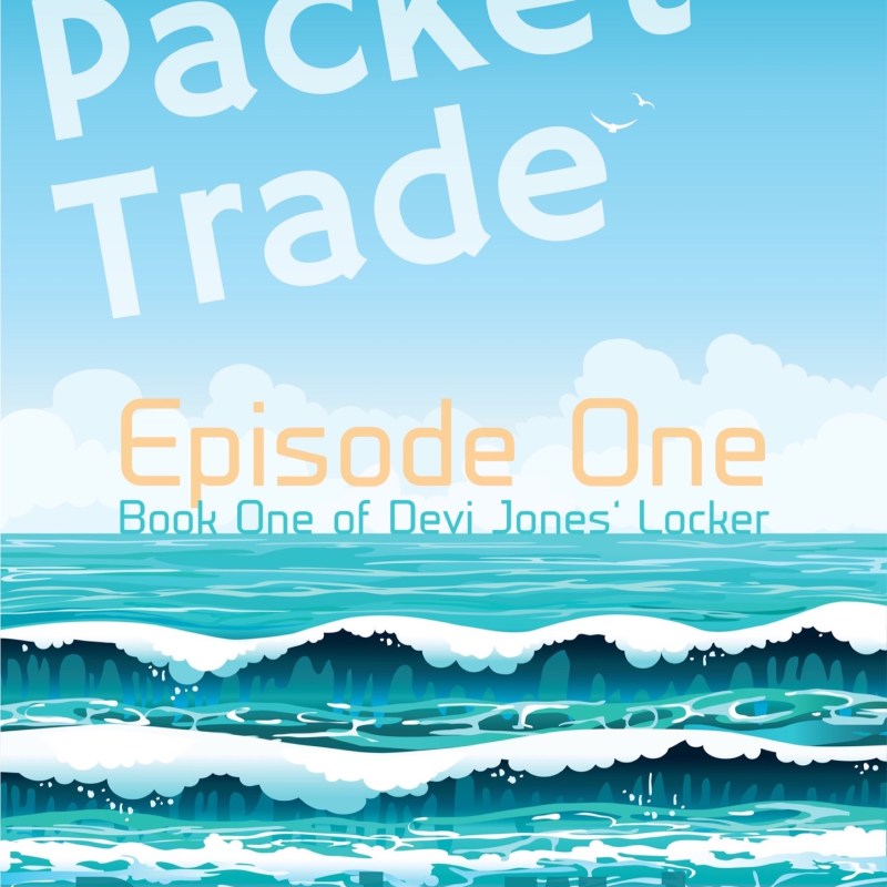 Packet Trade Episode One Free Today and Tomorrow
