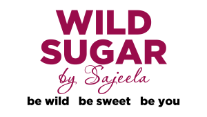 Wild Sugar by Sajeela | Be Wild Be Sweet Be You
