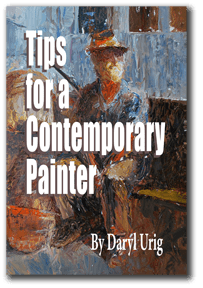 Tips for a Contemporary Painter, by Daryl Urig