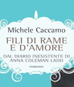 Fili di rame e d'amore Michele Caccamo
