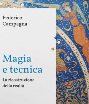 Magia e Tecnica di Federico Campagna