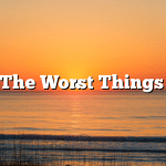 The Worst Things
