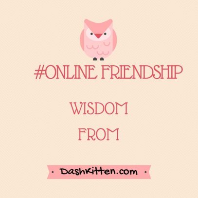 online friends Quote Graphic of Wisdom of Friendship