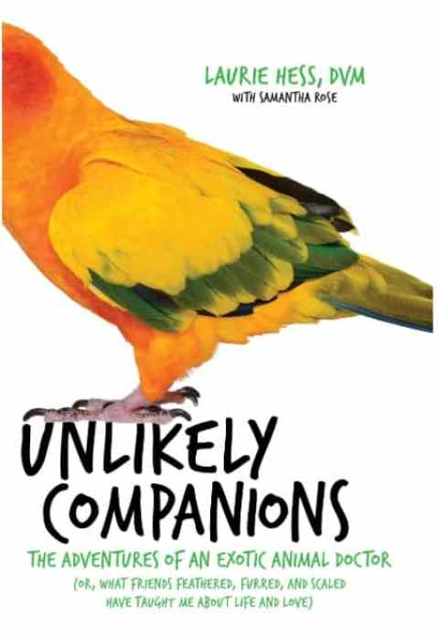 Gift Guide For Unusual Books unlikel -companions book by an exotic animal vet
