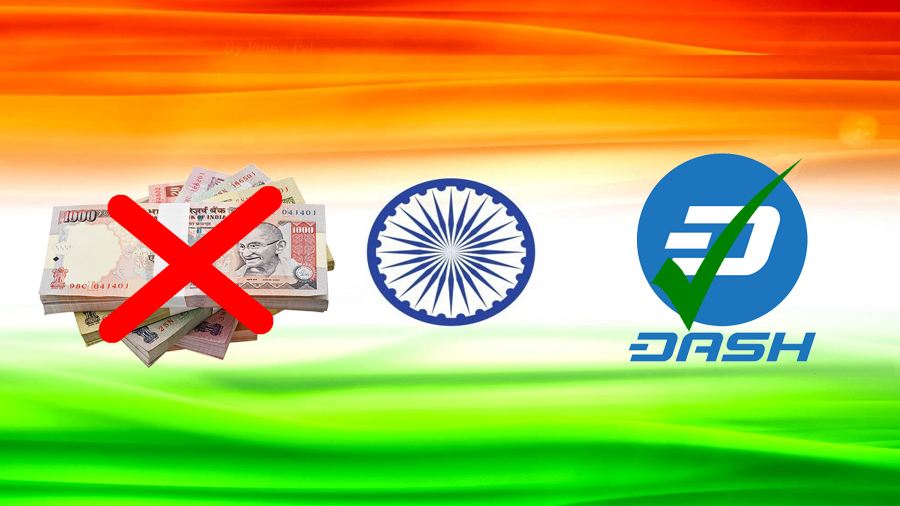India Cash Demand Remains High, Opportunity for Dash?