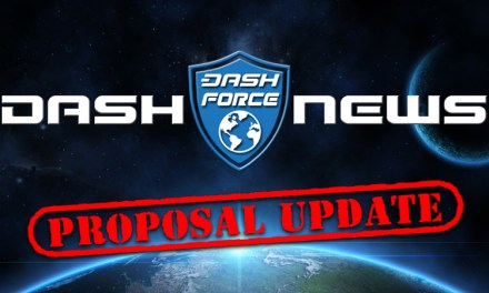 Dash Force Proposals Review