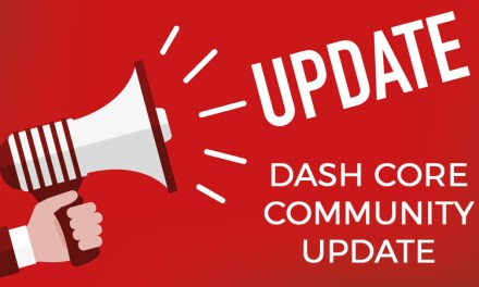 Dash Core Community Update