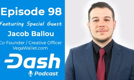 Dash Podcast 98 – Feat. Jacob Ballou Co-Founder/Creative Officer of VegaWallet