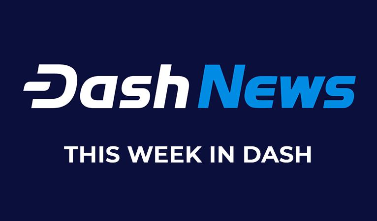 This Week In Dash: April 8th – April 13th