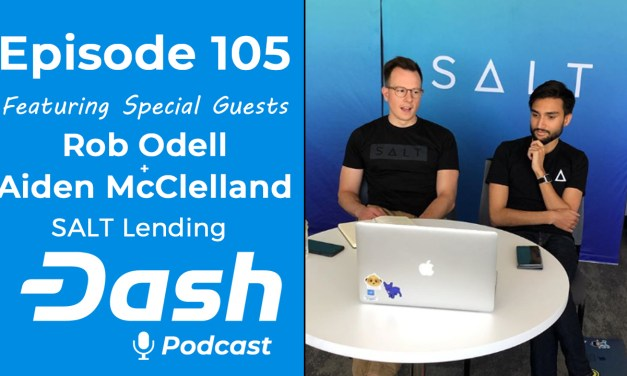 Dash Podcast 105 – Feat. Rob Odell und Aiden McClelland von SALT Lending