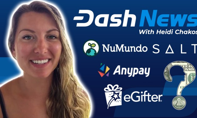 Dash News Rückschau – Dash Investment Foundation, eGifter, Salt Lending, NuMundo, Dash Core Q1 2019 Report & mehr!