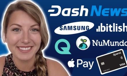 Dash News – Samsung und Cryptobuyer, Apple Pay via Spend Card & mehr!