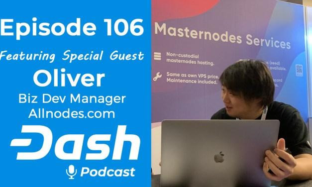 Dash Podcast 106 – Feat. Oliver Biz Dev Manager des Hosting-Services Allnodes