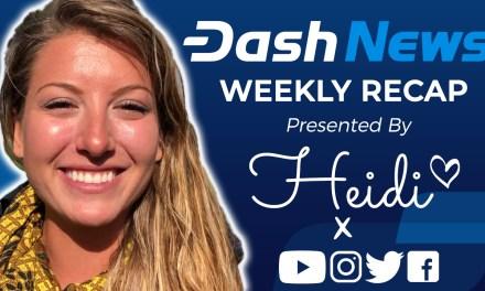 Dash News – DKG Spork Activated, Blockchair Data, BigONE Exchange, Cryptobuyer + Dash LATAM & Thailand!