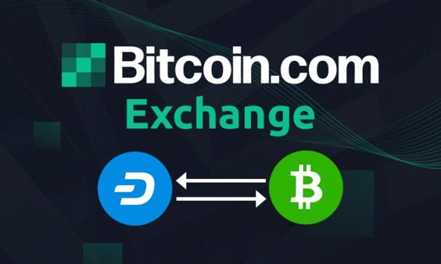 Bitcoin.com Lança Nova Casa de Câmbio de Criptomoedas com Pares de Negociação com o Dash