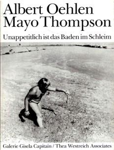 A. Oehlen, M. Thompson Unappetitlich ist das Baden im Schleim, 1986