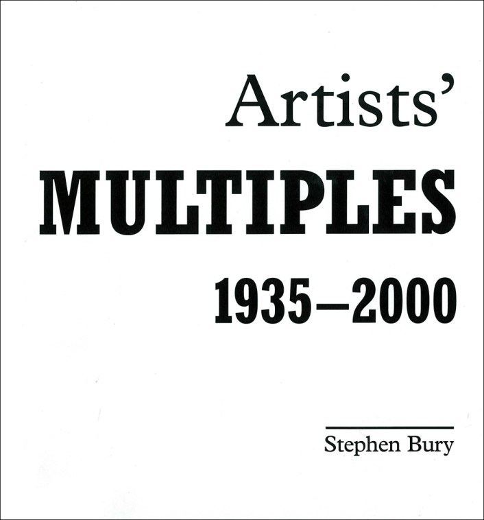 Stephen Bury_Artists Multiples 1935-2000_Cover