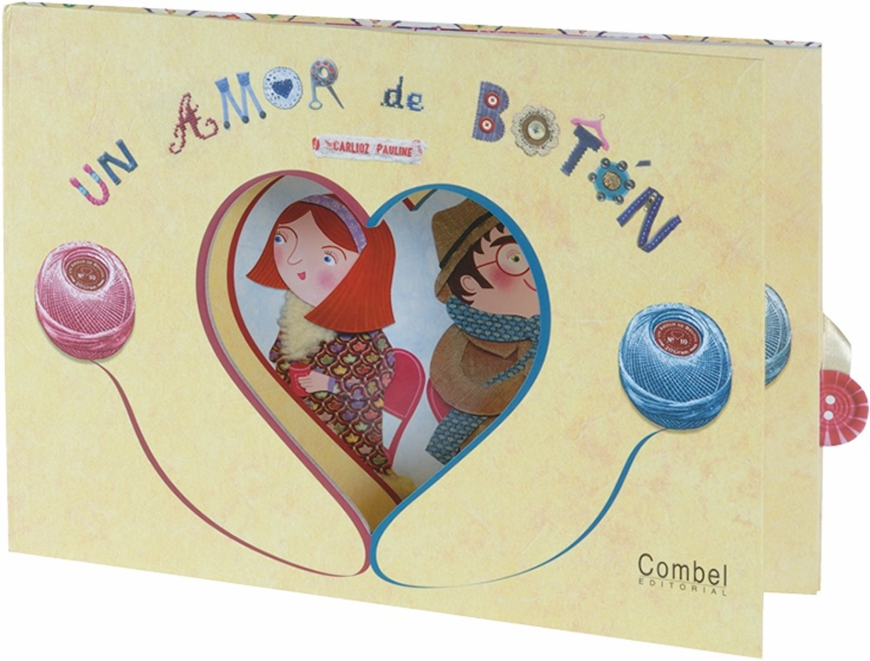 Resultado de imagen de Un amor de botón Carlioz Pauline Ed. Combel