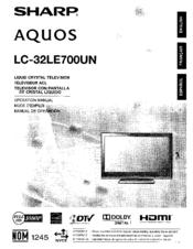 Sharp AQUOS LC32LE700UN Manuals