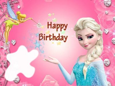 Fotomontage Happy Birthday With Tinkerbell Elsa From Frozen Pixiz