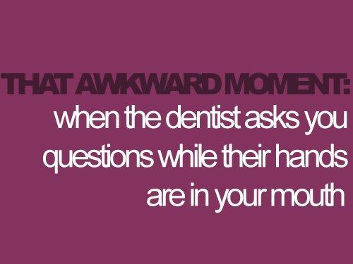 Awkmomentz-awkward-moment-dentist-favim.com-209822_large