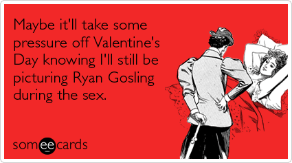 Ryan-gosling-sex-love-valentines-day-ecards-someecards_large