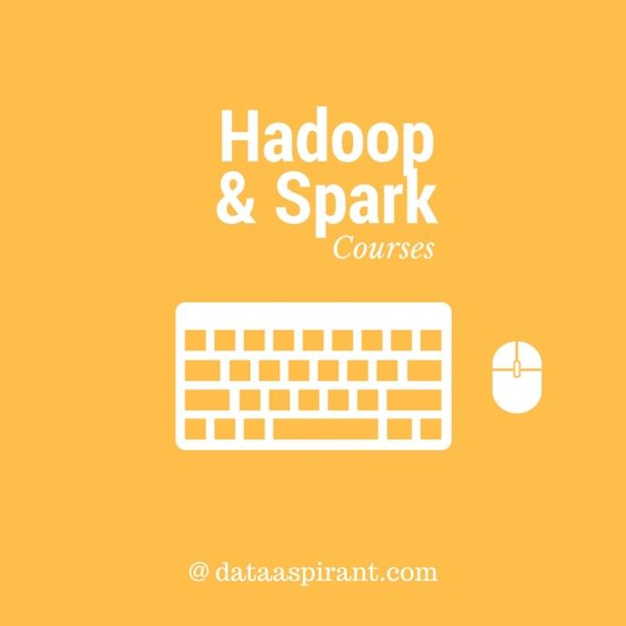 Hadoop & Spark Coureses