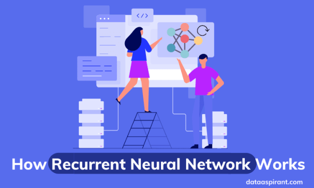 How recurrent neural network works