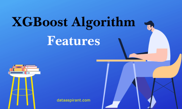 XGBoost Algorithm Features