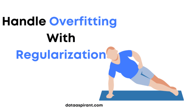 Handle Overfitting With Regularization