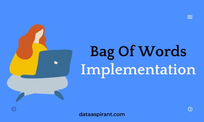 Bag Of Words Implementation