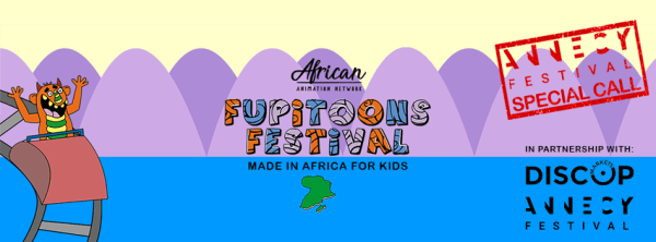 FUPiTOONS Animation Festival for kids in Africa