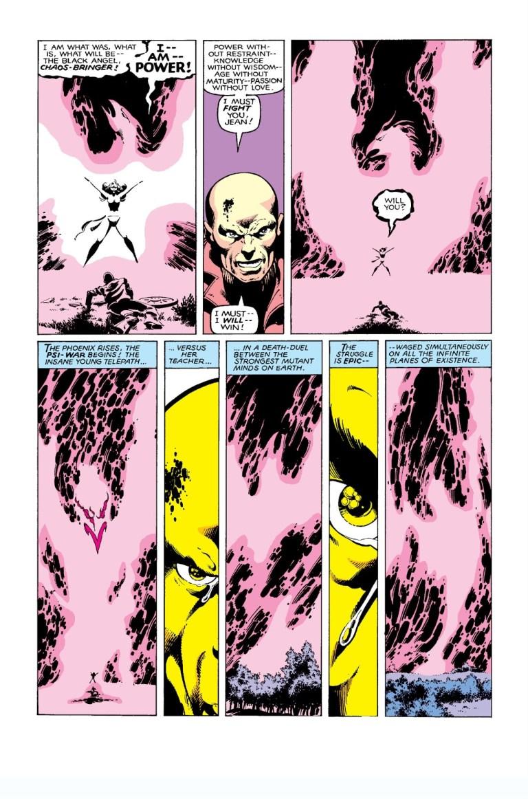 During the 'X-Men: Dark Phoenix' saga, Professor X fights the Dark Phoenix in a psi-war.