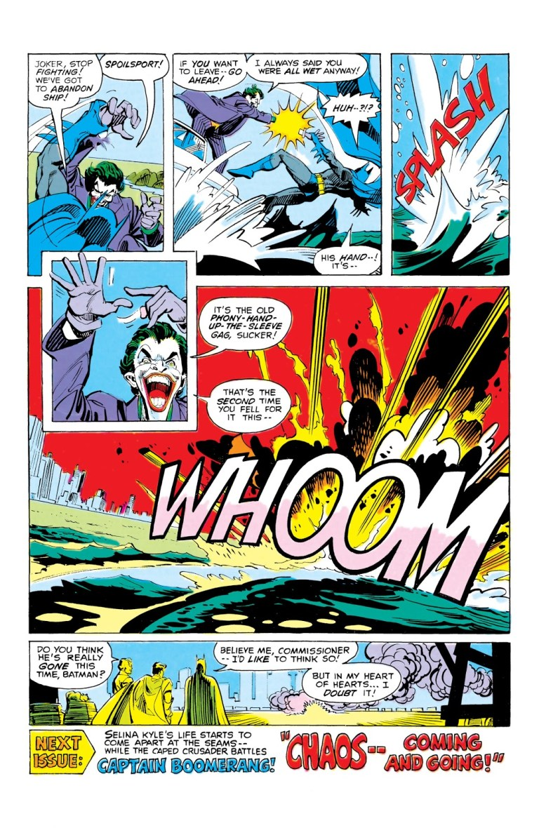 In 'Batman' (1980) #321, at the end of his duel on the runaway boat with Batman, Joker is presumed dead.
