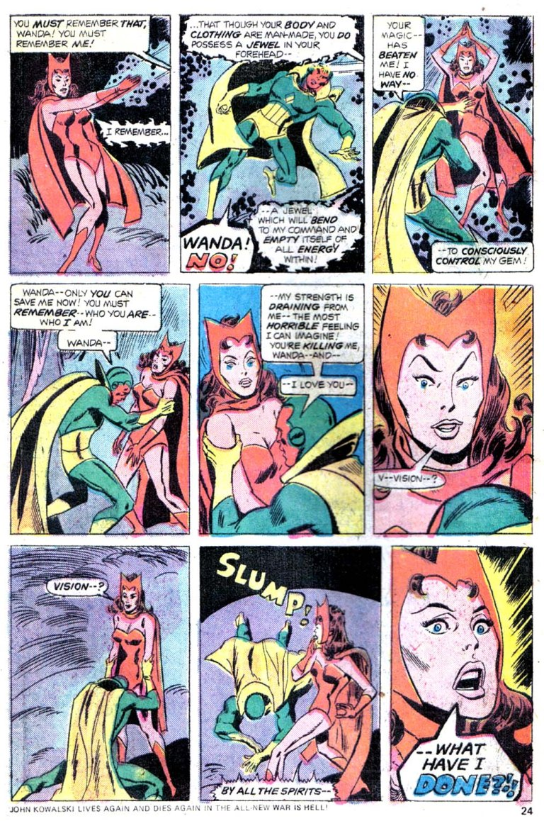 In 'Giant Size Avengers' #4, Scarlet Witch casts a spell on the Vision that drains his solar gem of his solar energy to near death.