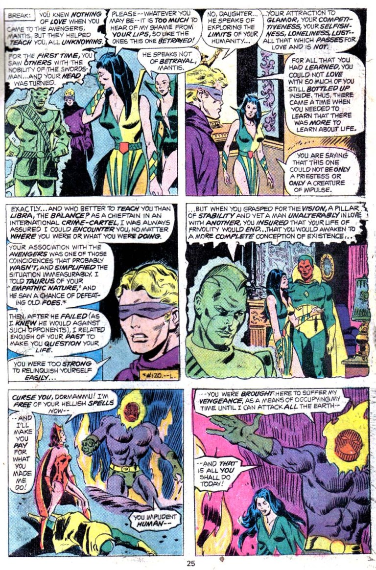 In 'Giant Size Avengers' #4, the Vision's love breaks Dormammu's possession of the Scarlet Witch.