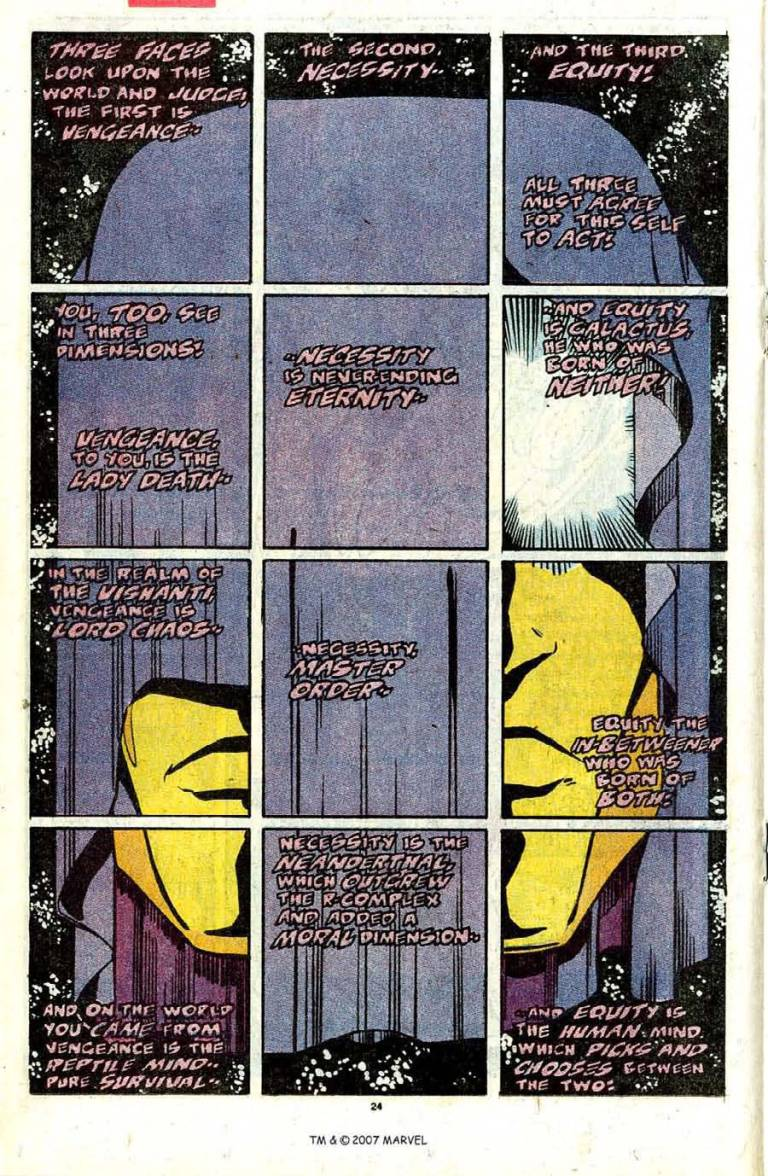 In 'Silver Surfer' (1989) #31, the Living Tribunal explains to Silver Surfer and the Stranger about his three faces.