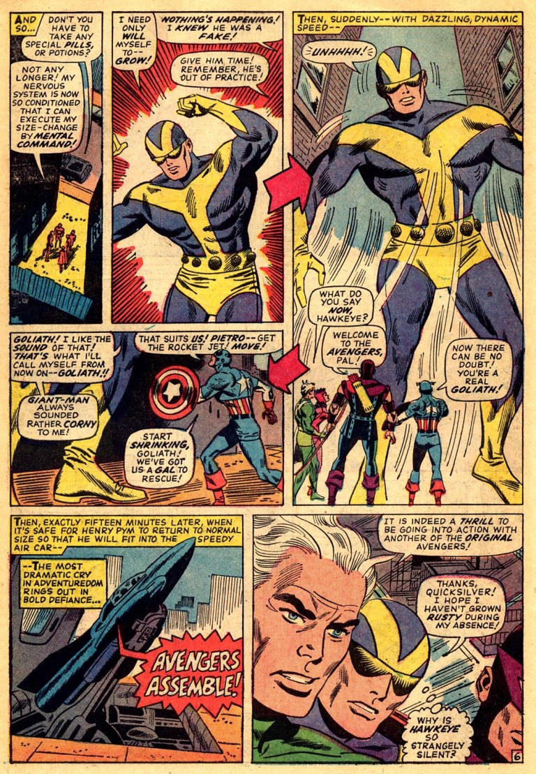 In 'Avengers' (1966) #28, Hank Pym performs an intelligence feat. In an attempt to re-join the Avengers, Hank Pym uses Pym Particles to alter his size and become the 100-foot Goliath.