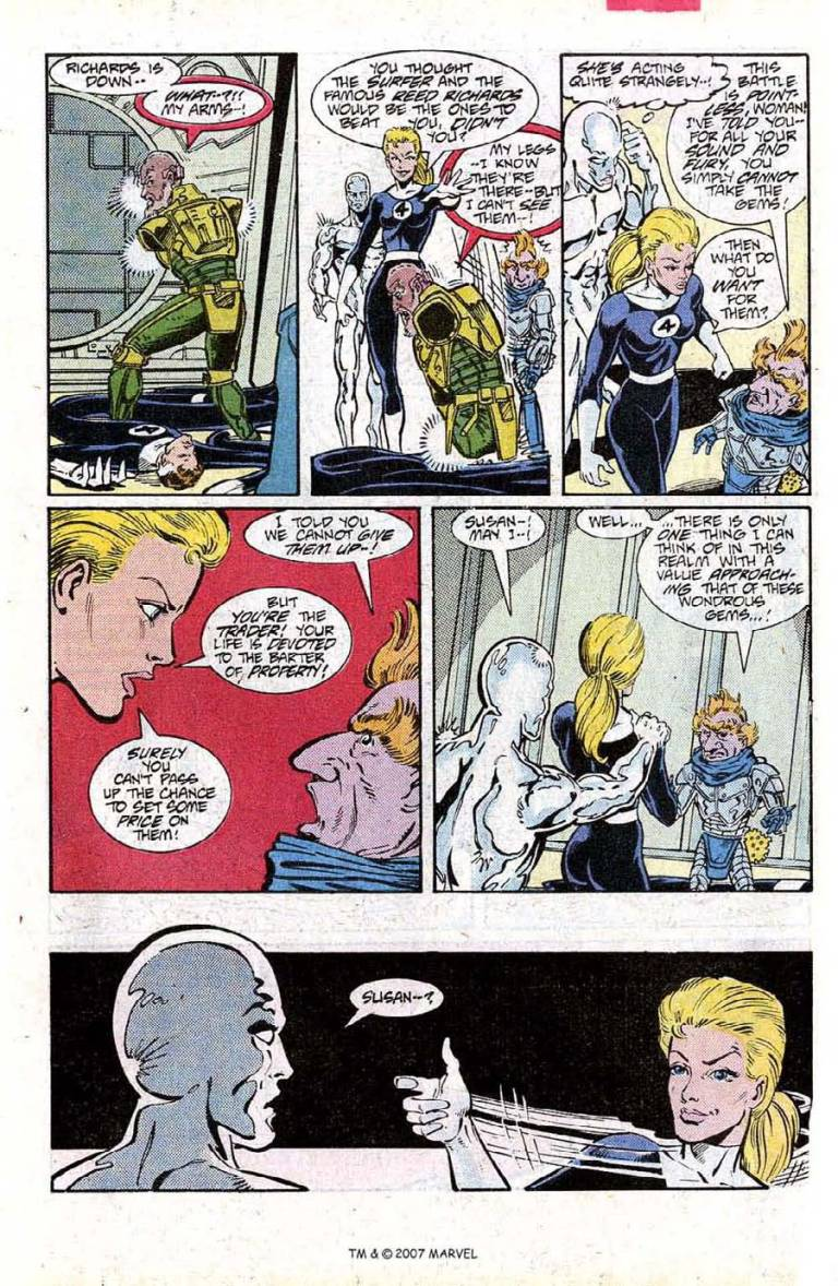 In 'Silver Surfer' (1987) #15, Invisible Woman shoots Silver Surfer with an invisible gun before he can react.