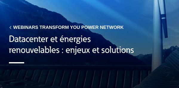 """Eaton vous invite à son webinar """"Datacenter et énergies renouvelables : enjeux et solutions"""""""