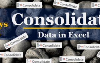 Using Consolidate to Combine Multiple Worksheets