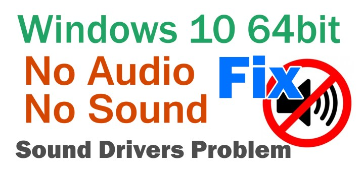 windows 10 64bit no audio device installed fixed