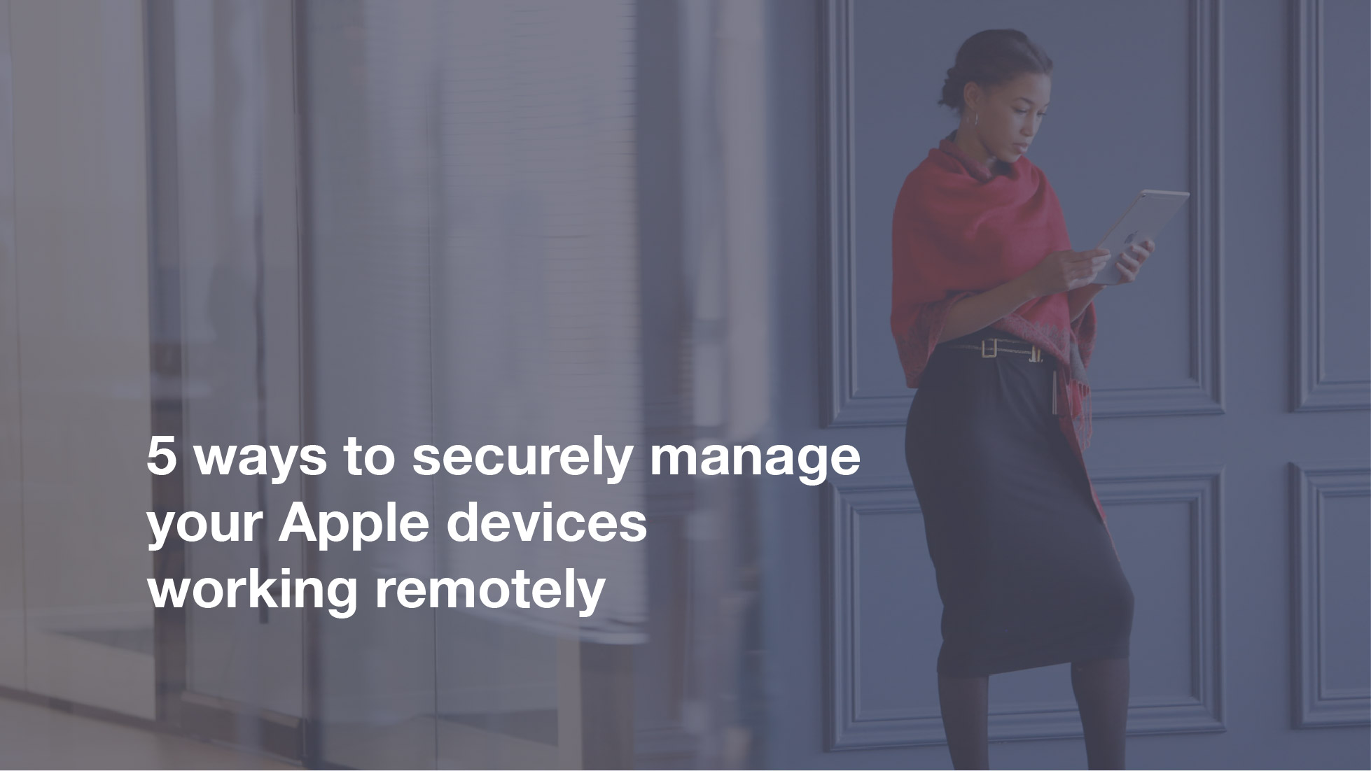 Manage Apple devices