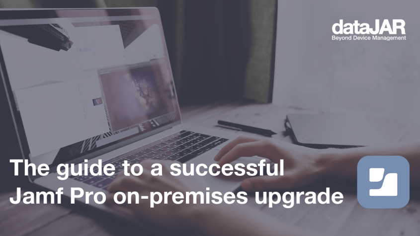 The guide to a successful Jamf Pro on-premises upgrade