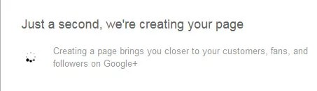 Google plus Create Page Wait For page Creation
