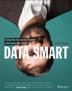 Data Smart: el uso de Data Science para transformar la información en información
