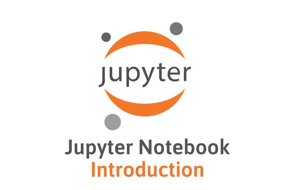 Jupyter Notebook Introduction