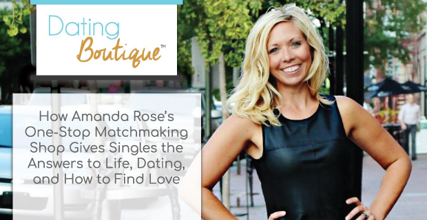 Dating Boutique Featured on DatingAdvice.com!